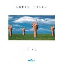 Lucio Dalla: Ciao!