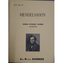 Mendelssohn F. Songs Without Words
