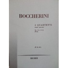 Boccherini L. 3 Quartetti per Archi Op.6