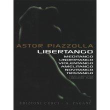 PIAZZOLLA A. Libertango, Meditango, Undertango, Violentango, Amelitango, Novitango, Tristango