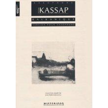 KASSAP S. Balkanique - pour saxophone seul