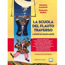 Lombardi/Maffeis La Scuola del Flauto Traverso