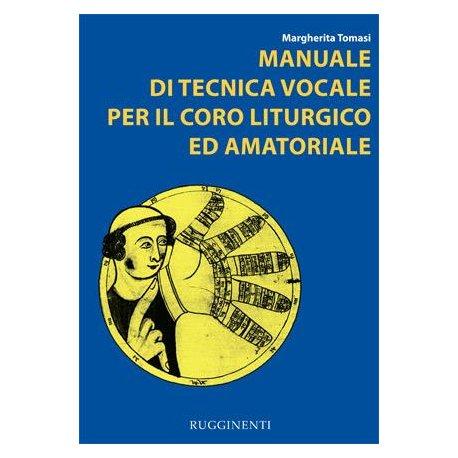Tomasi M. Manuale di Tecnica Vocale per il Coro Liturgico e Amatoriale