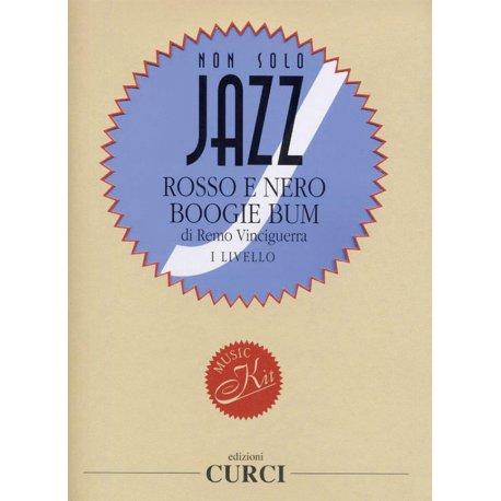Vinciguerra R. Rosso e Nero Boogie Bum