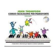 THOMPSON J. Corso facilissimo per pianoforte 3