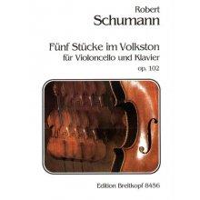 Schumann R. 5 Stucke im Volkston fur Violoncello und Klavier Op.102