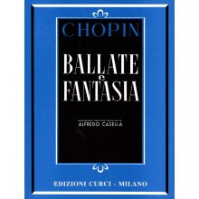 Chopin F. Ballate e Fantasia (Casella)