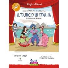 GOBBI C. Alla scoperta del melodramma - Il Turco in Italia