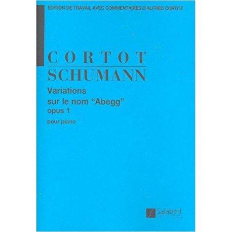 """Schumann R. Variations sur le nom """"Abegg"""" opus 1"""