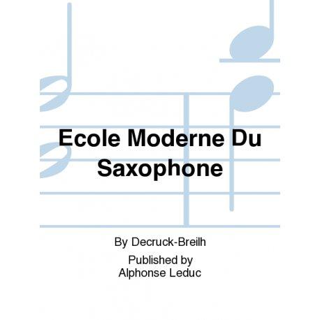 DECRUCK M. Ecole Moderne du Saxophone