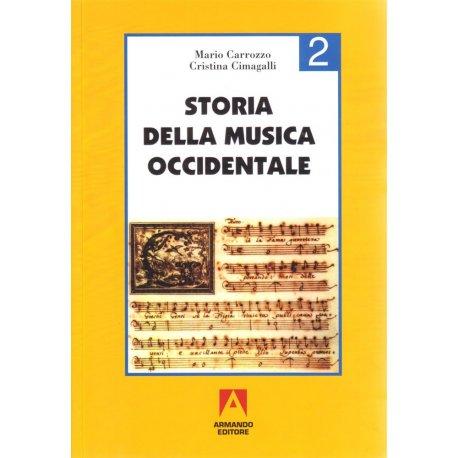 Carrozzo-Cimagalli Storia della Musica Occidentale 2