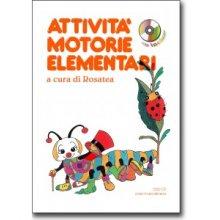 Rosatea - Attività motorie elementari +CD