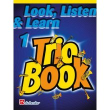 Look, Listen & Learn Trio vol.1 (Soprano-Tenor Sax)