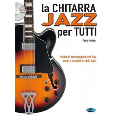 ANESSI P. La Chitarra Jazz per Tutti