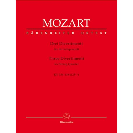 MOZART W.A. Drei Divertimenti KV 36/138 for String Quartet