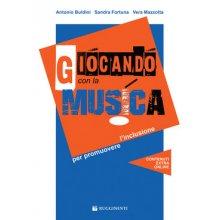Buldini-Fortuna-Mazzotta Giocando con la Musica