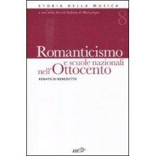 Di Benedetto R. Romanticismo e Scuole Nazionali nell'800