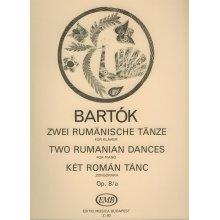 BARTOK B. Two Rumanian Dances Op.8a