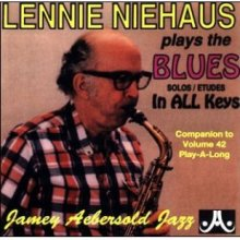 NIEHAUS L. Play the Blues in all keys